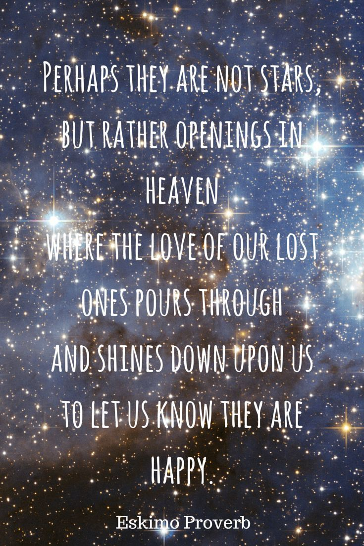 Perhaps They Are Not Stars But Rather Openings In Heaven Where The Love Of Our Lost Zitate Uber Den Todcoole