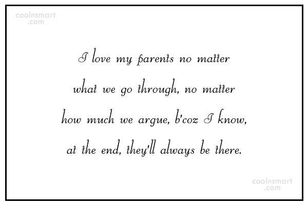 Parents Quote I Love My Parents No Matter What