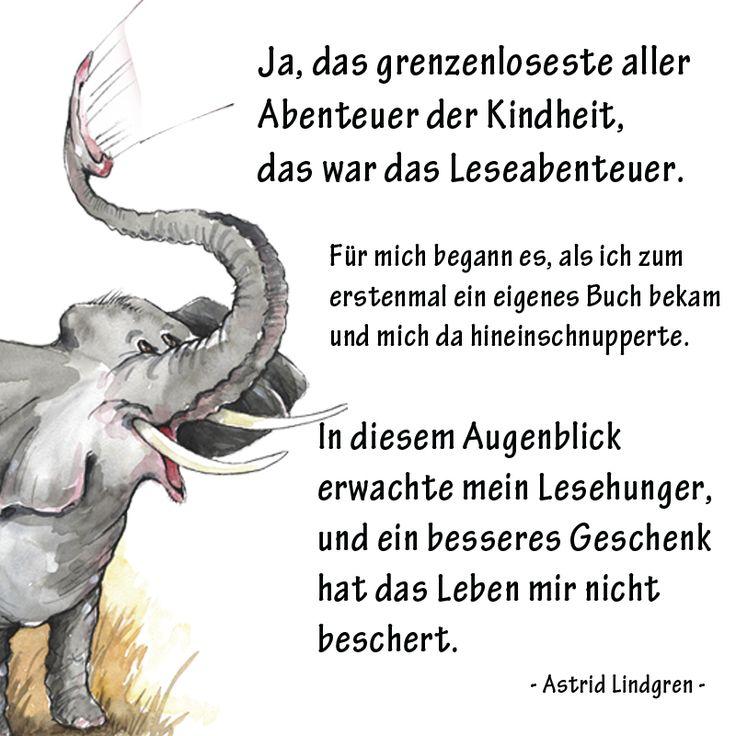 Lesen Ist Abenteuer Sagt Schon Astrid Lindgren Mehr Zitate Gibt Es Hier Auf Www Facebook Com