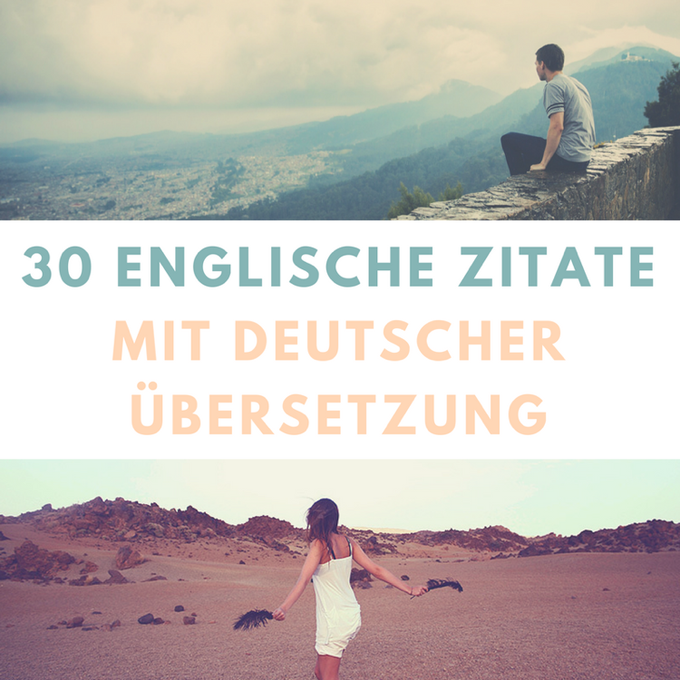 Englische Zitate Mit Deutscher Ubersetzung Spruche Und Zitate Pinterest Englische Zitate