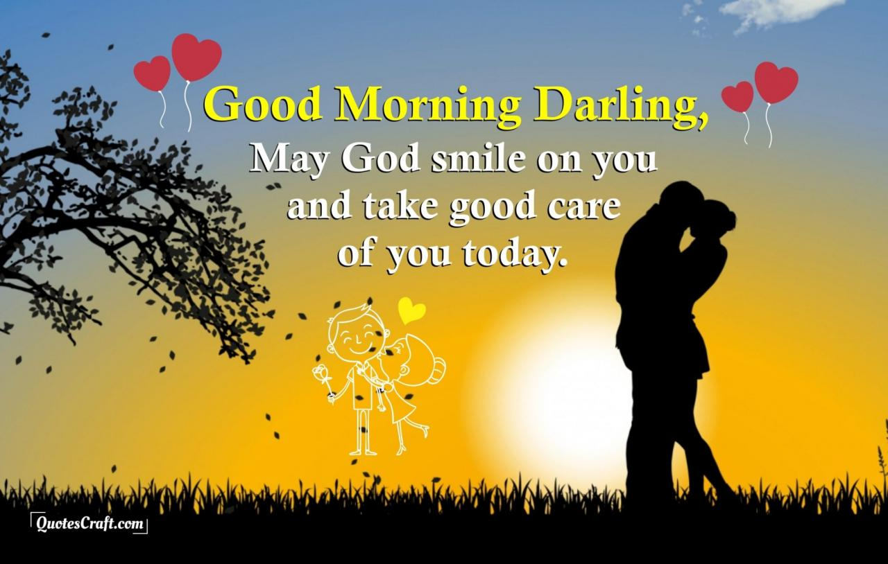 Good Morning Good Morning Love Quotes For Him Her