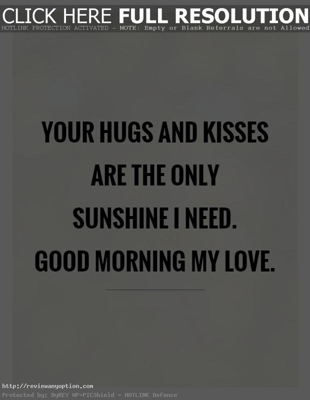 Good Morning My Love Quotes For Him Interesting  Good Morning Quotes For Her And Him