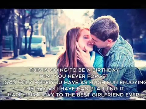 Most Romantic Birthday Quotes For Your Girlfriend