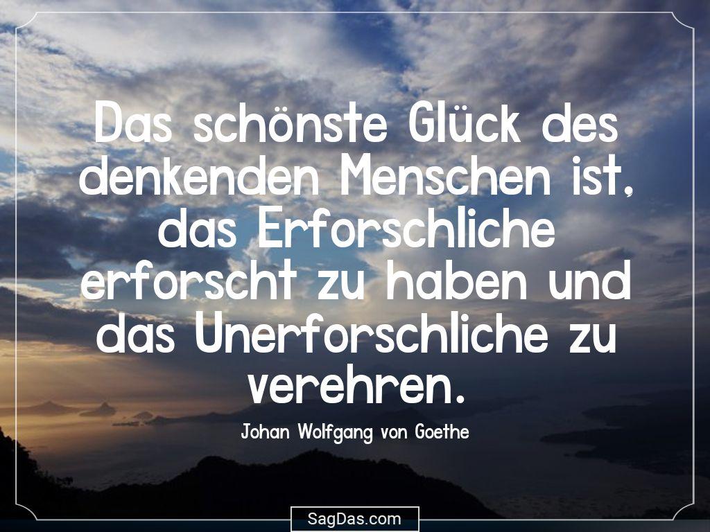 Johan Wolfgang Von Goethe Zitat Das Schonste Gluck
