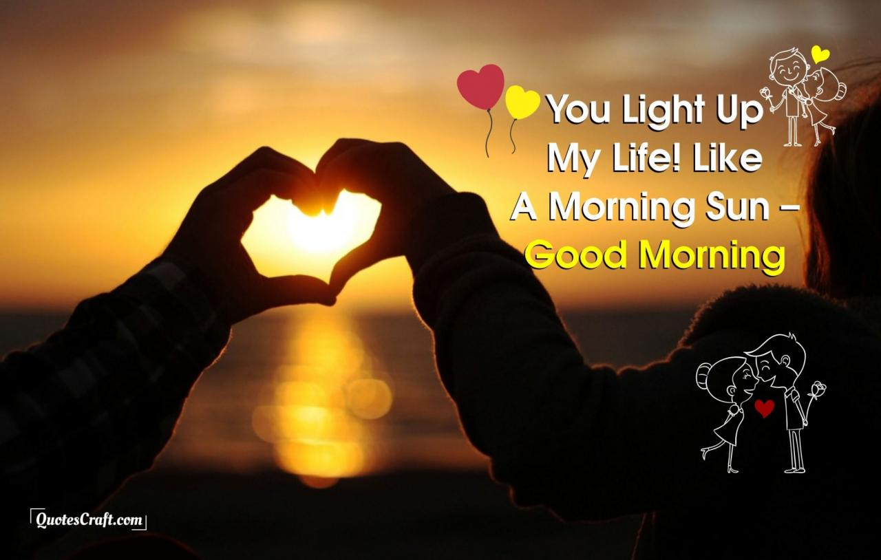 Light Up Good Morning Love Quotes For Her Him