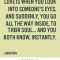 Quote About Love Love Is When You Look Into Someones Eyes