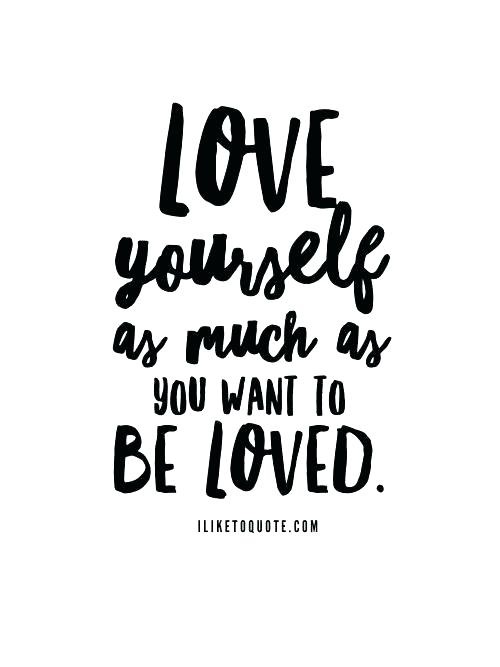 Love Yourself Quotes And Quotes About Loving Yourself Also Amazing Best Love Yourself Quotes Ideas On