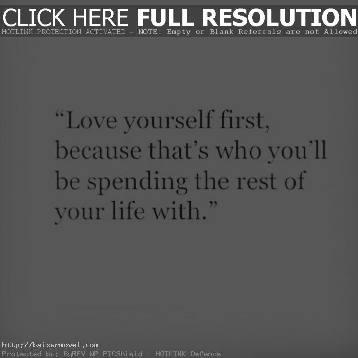 Loving Yourself Quote Endearing Best  Love Yourself Quotes Ideas On Pinterest Love Yourself