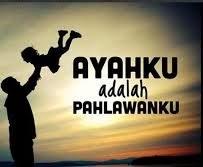 Kata Mutiara Untuk Ayah Dalam Bahasa Inggris Dan Artinya ...
