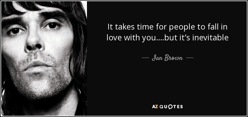 Ian Brown Quotes