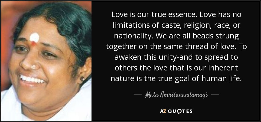 Love Is Our True Essence Love Has No Limitations Of Caste Religion Race