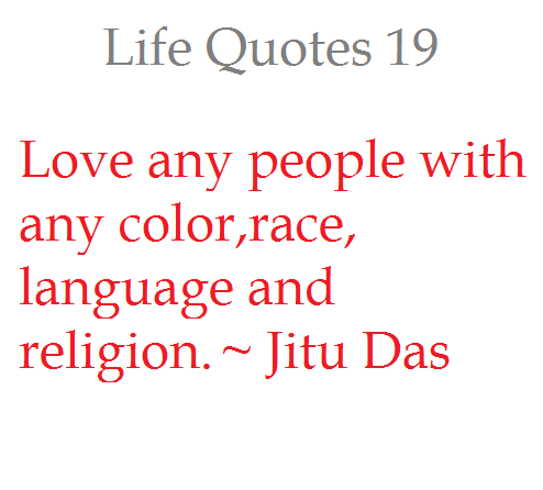 That Love Any People With Any Color Race Language And Religion By Jitu Das