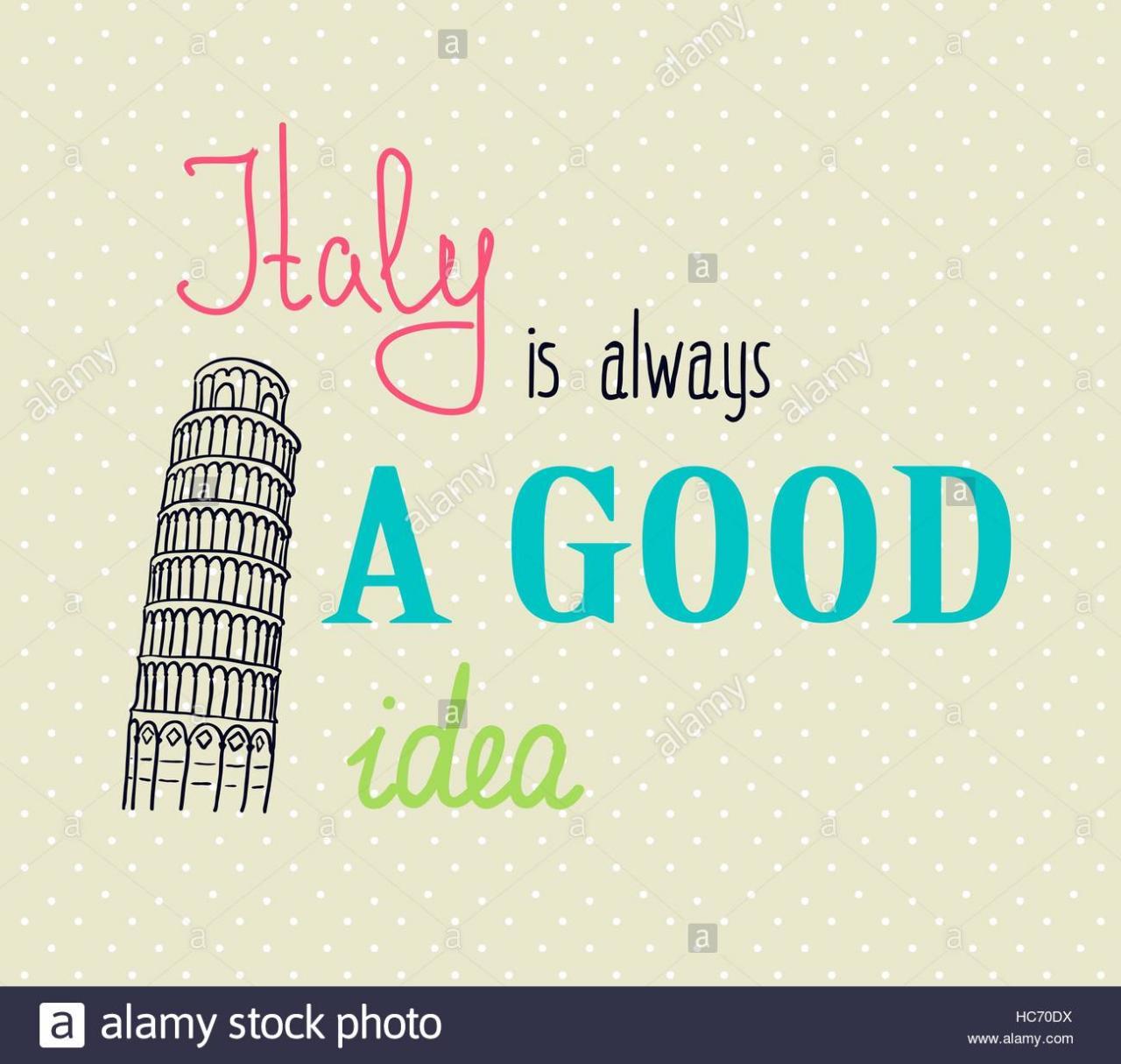 Vintage Typografische Hintergrund Mit Motivierenden Zitate Italien Ist Immer Eine Gute Idee