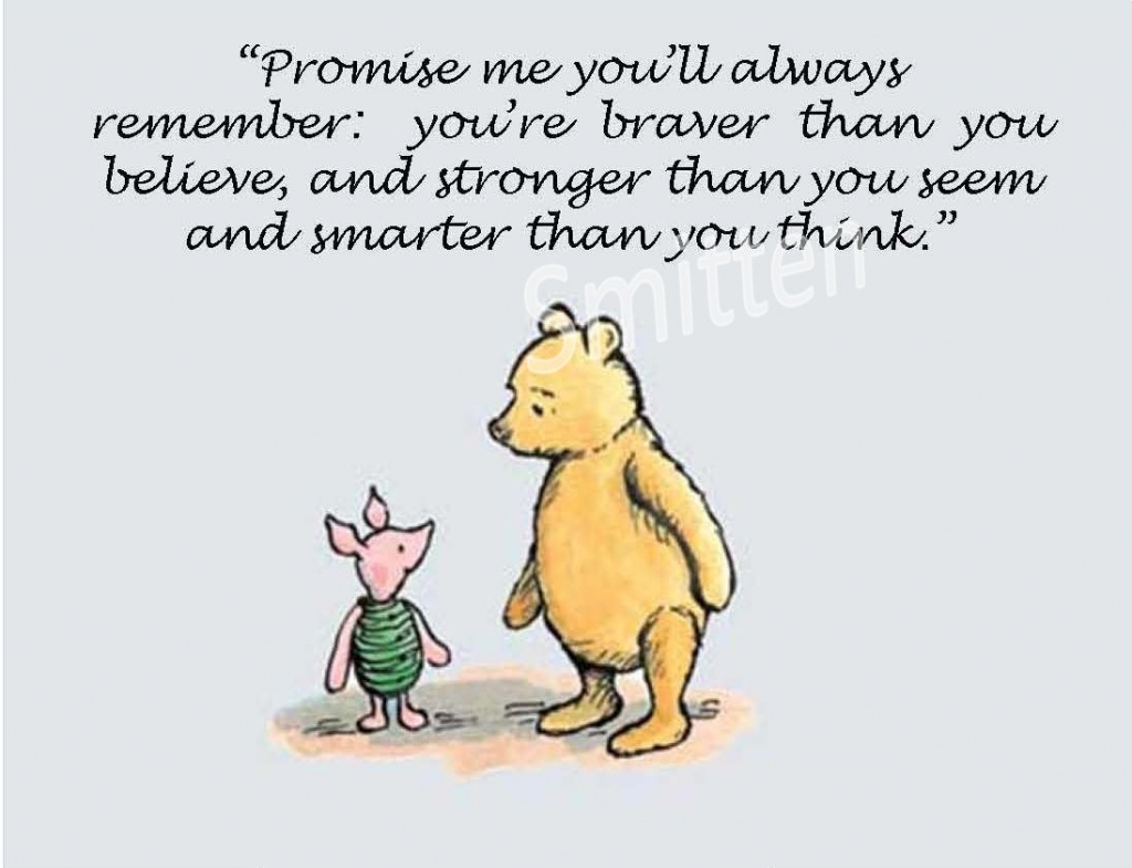 Winnie The Pooh Love Quote You Are Stronger Winnie The Pooh Quotes Quote Addicts