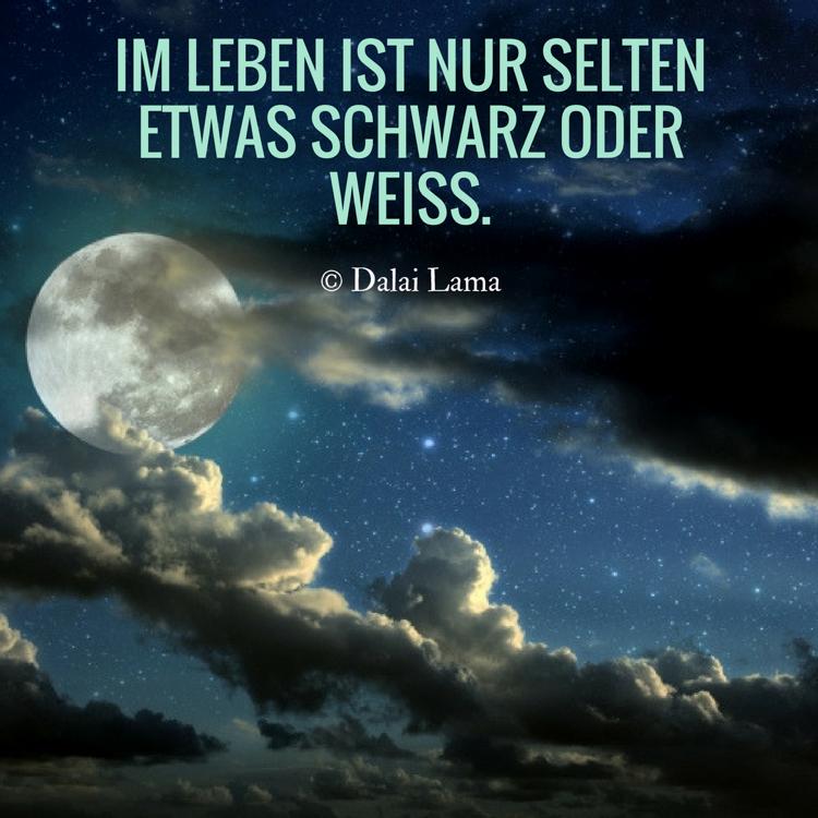 Zitate Leben Dalai Lama Schwarz Weiss  Zitate Uber Das Leben Und Weisheiten Zum Nachdenken
