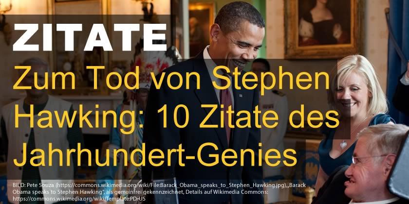 Zum Tod Von Stephen Hawking  Zitate Des Jahrhundert Genies Kaufdex Top  Listen