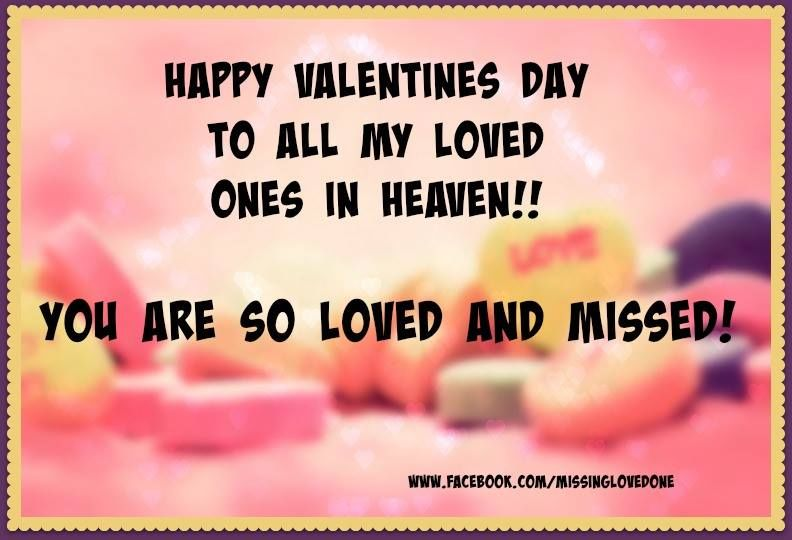 Happy Valentines Day To My Loved Ones In Heaven