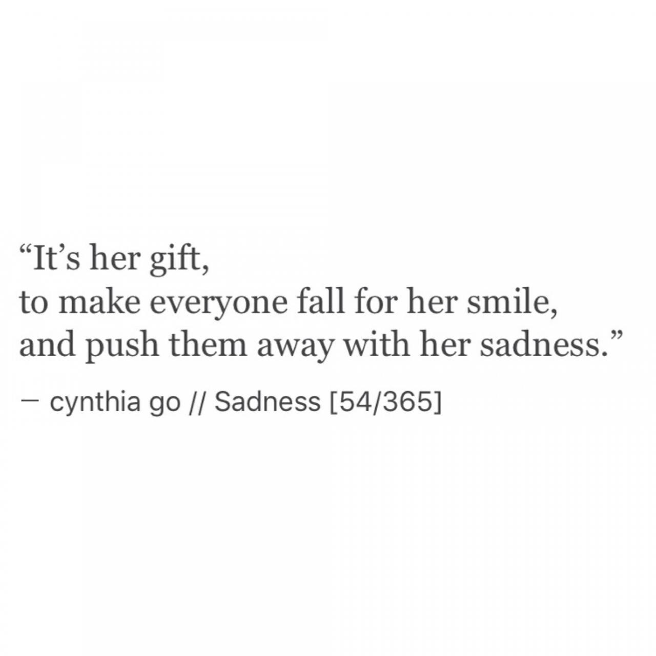 Sadness Cynthia Go Prose Poetry Creative People Quoteslove