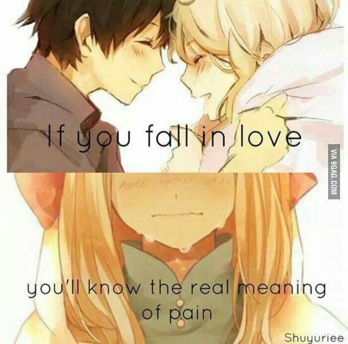 If You Fall In Love Youll Know The Real Meaning Of Pain