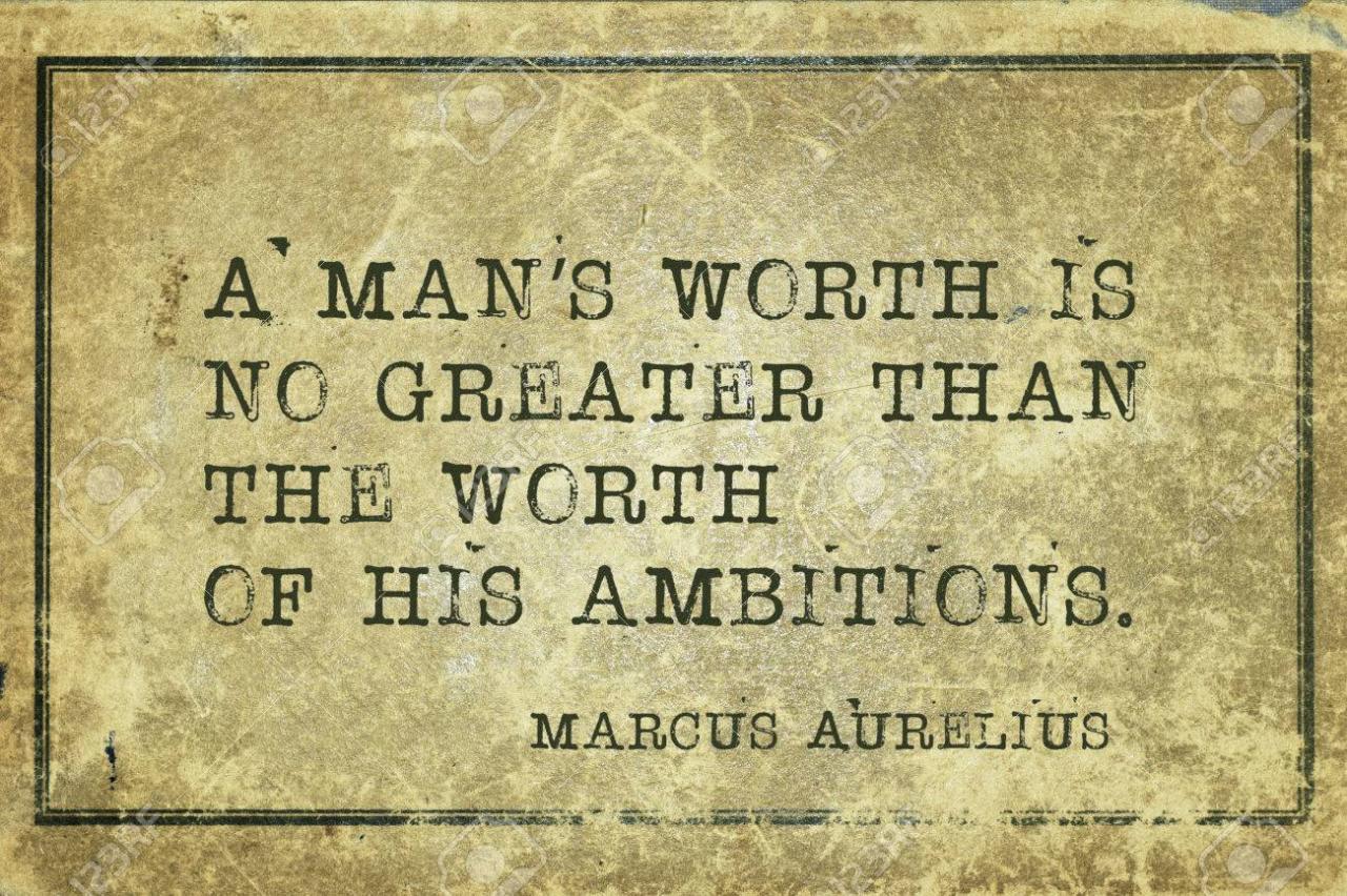 Ein Wert Eines Menschen Ist Nicht Groser Als Der Wert Alte Romische Philosoph Marcus Aurelius