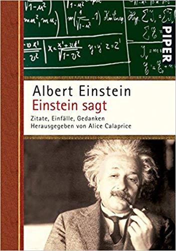 Einstein Sagt Zitate Einfalle Gedanken Amazon De Alice Calaprice Albert Einstein Freeman Dyson Bucher