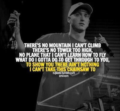 Eminem Theres No Mountain I Cant Climb