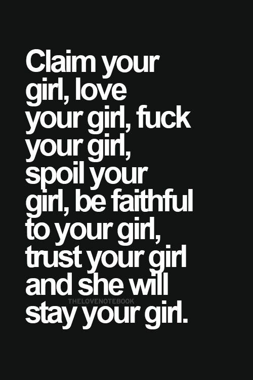 She Will Stay Your Girl  C B Love Quotesinspiring