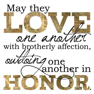 Love One Another With Brotherly Affection Outdoing One Another In Honor