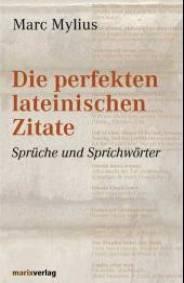 Perfekten Lateinischen Zitate Spr Che Und Sprichw Rter
