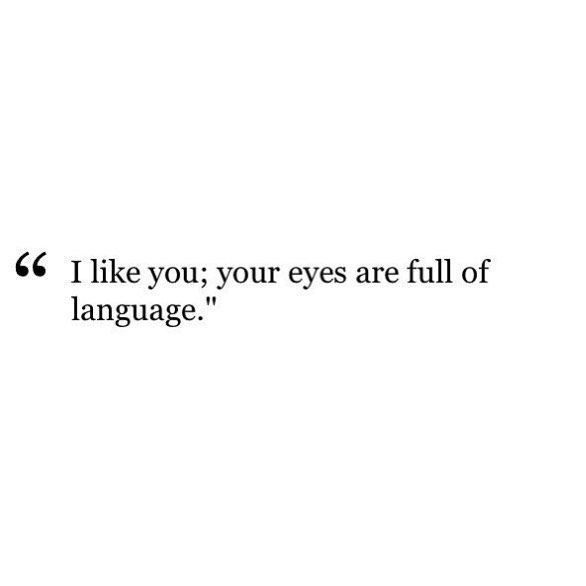 Your Eyes Are Full Of Language