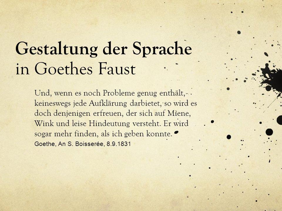 Gestaltung Der Sprache In Goethes Faust