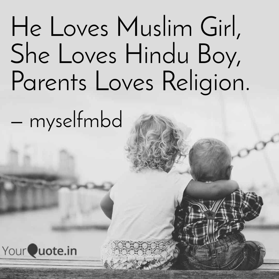 Muslim Quotes On Love He Loves Muslim Girl She Quoteer Mehul Dashadiya Yourquote