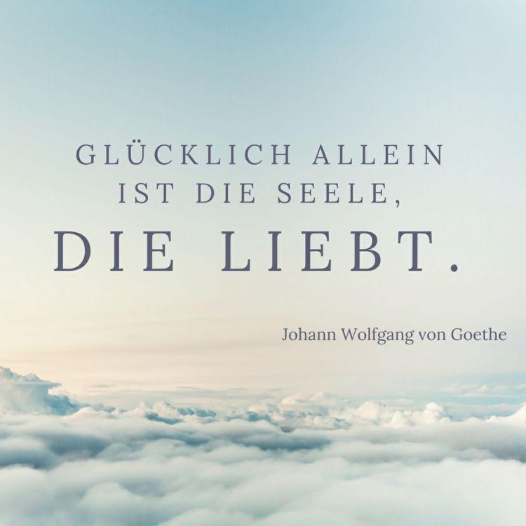 Zitat Von Goethe Zum Thema Liebe