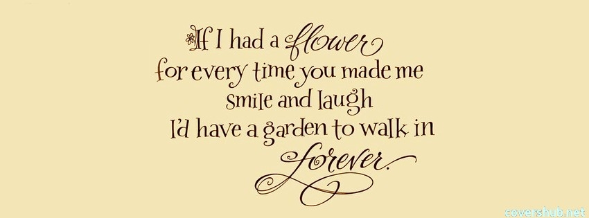 Every Time You Made Me Smile Love Quotes
