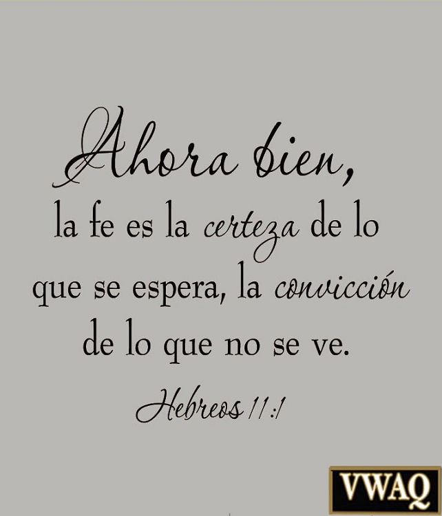 Faith Is Being Sure Of What We Hope For Spanish Bible Wall Decal Hebrews