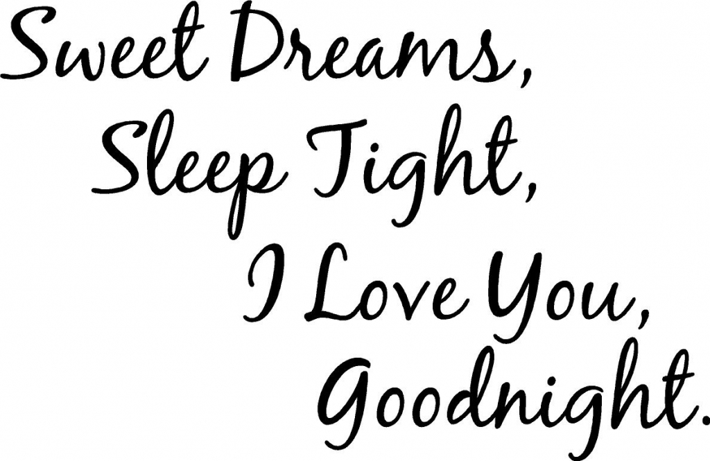 Good Night Love Quotes Goodnight My Love Quotes And Sayings Quotesgram