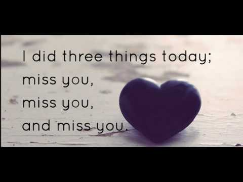 New Sweet Quotes About Missing Someone You Love Most Best I Miss You Quotes