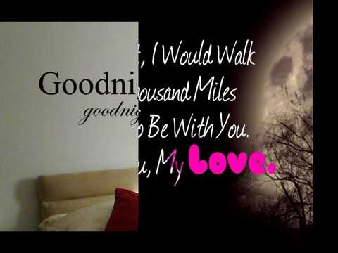 Good Night My Love Goodnight My Love Quotes Good Night My Love Sweet Dreams With Beautiful Images