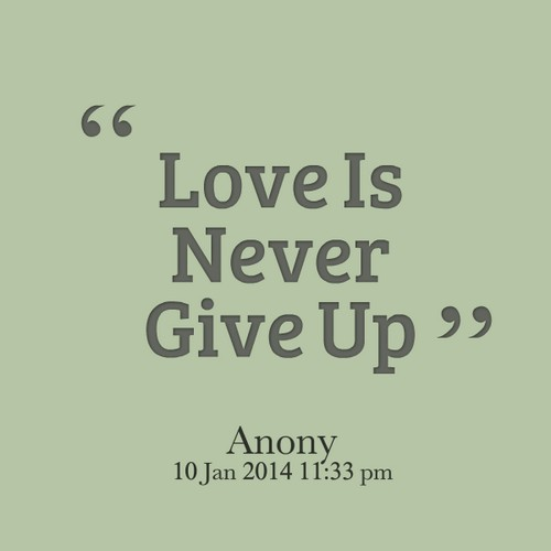 Never_give_up_on_love_quotes
