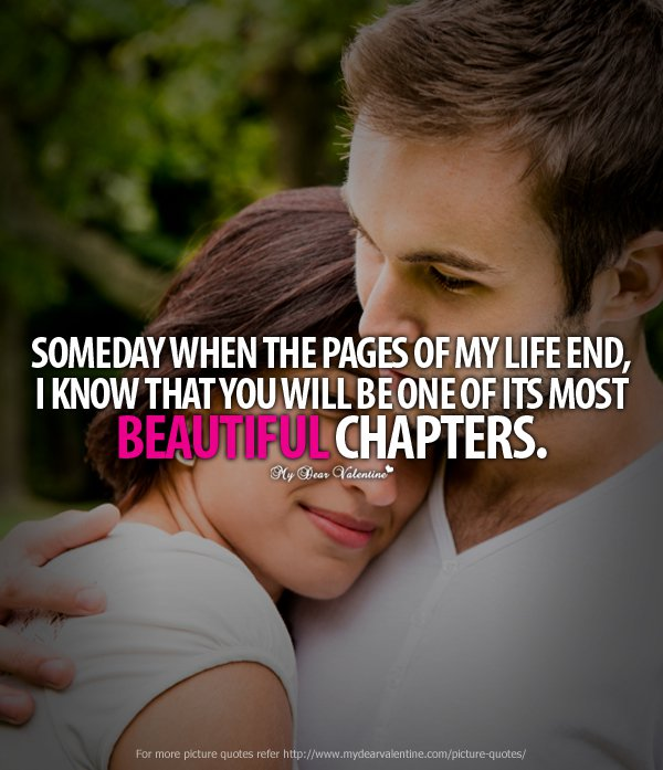 Romantic Quotes For Him Someday When The Pages Of My Life