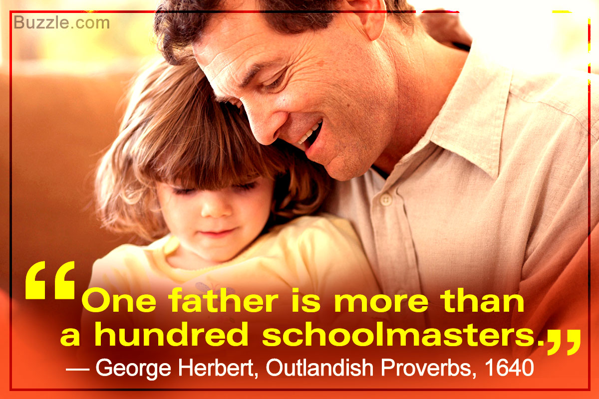 One Father Is More Than A Hundred Schoolmasters George Herbert Outlandish Proverbs