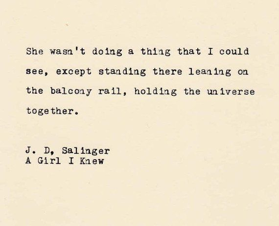 The J D Salinger Quote Made On Typewriter Typewriter Quote Literary Quotes Famous Love Quotes By Vintagetypedquotes On Etsy Quotes Pinterest