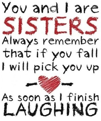 Here Are Best Sister Friendship Quotes So You Can Keep Calm And Your Sister It Is All About Love I Am So Missing My Bestie Love You