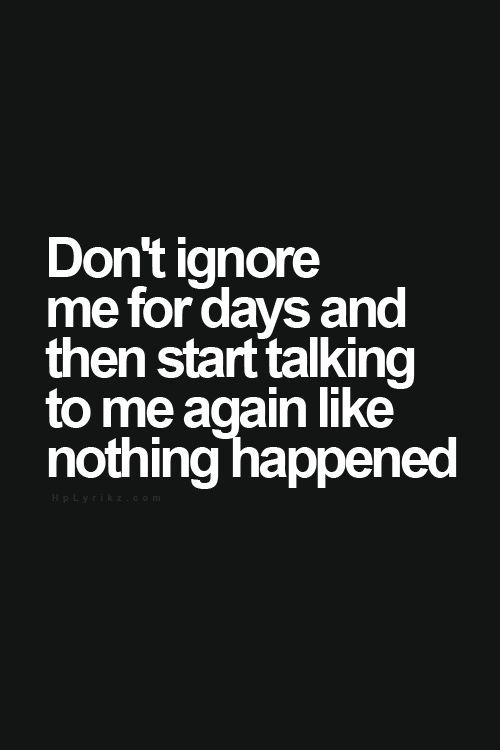 Sad Love Quotes Dont Ignore Me Quotes Time Extensive Collection Of Famous Quotes By Authors Celebrities Newsmakers More