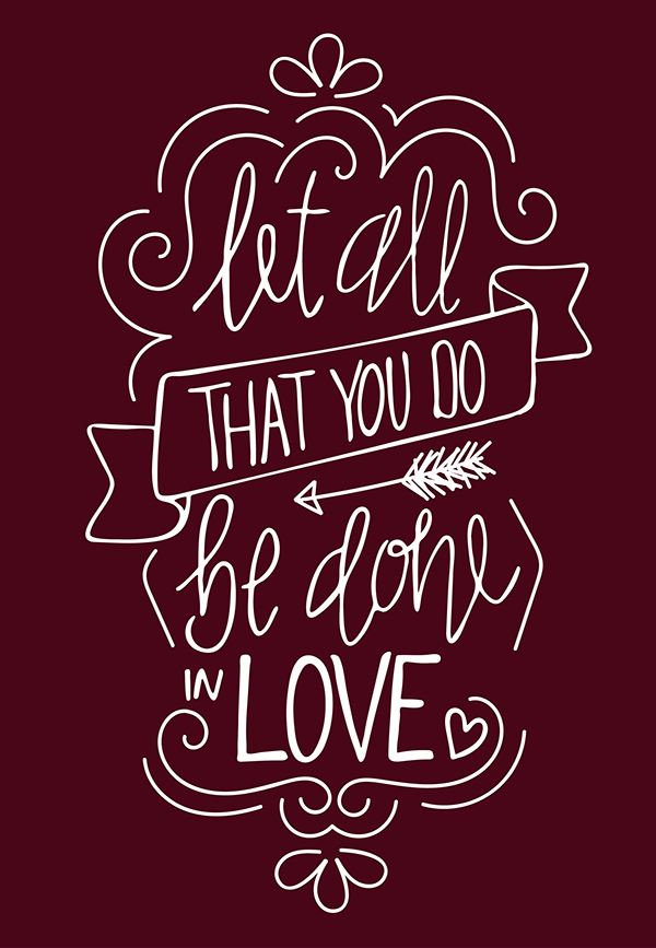 Bible Quote Let All You Do Be Done In Love Simple Elegant Chalk Idea