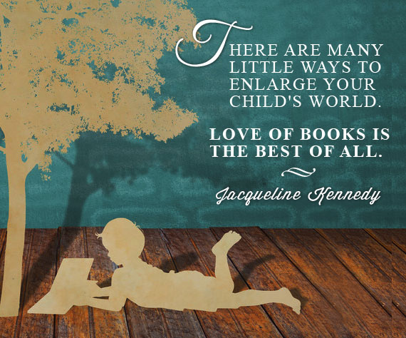 Arthur Christopher Inspirational Reading Quotes There Are Many Little Ways To Enlarge Your Childs World Love Of Books Is The