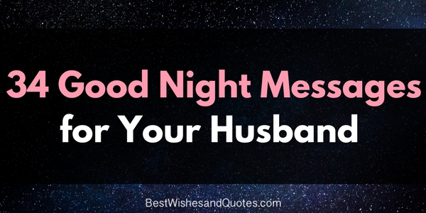 Beautiful Good Night Messages For Your Husband