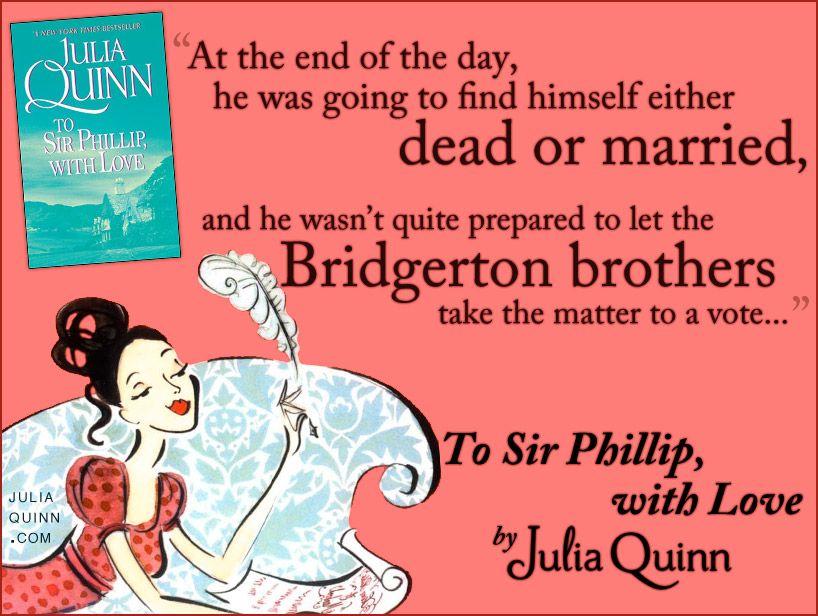 Julia Quinn To Sir Phillip With Love