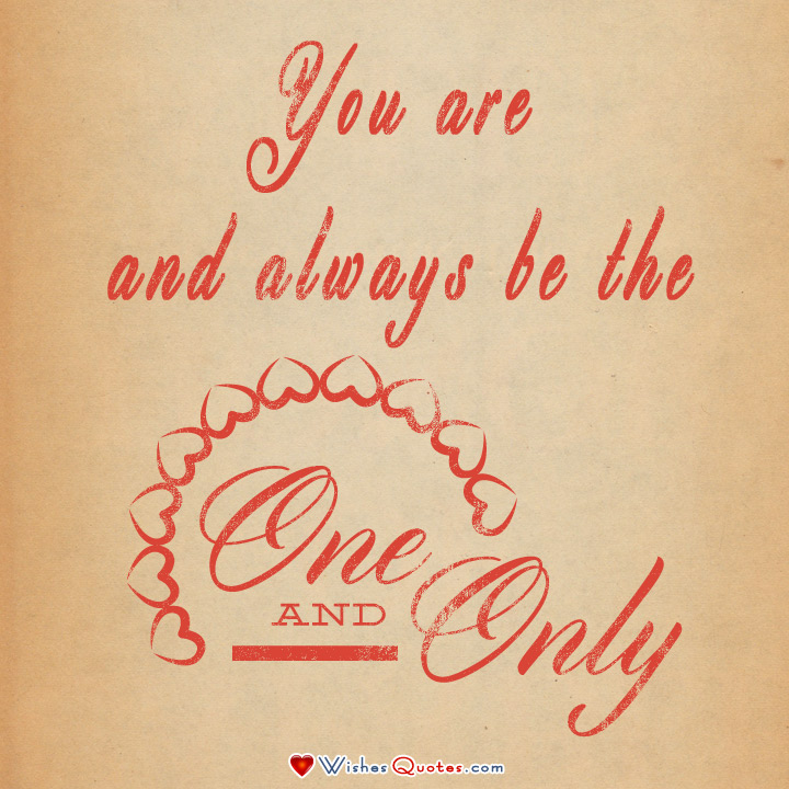 My One And Only Love Quotes Extraordinary Inspirational Quotes For Love Our Sweet Inspirations