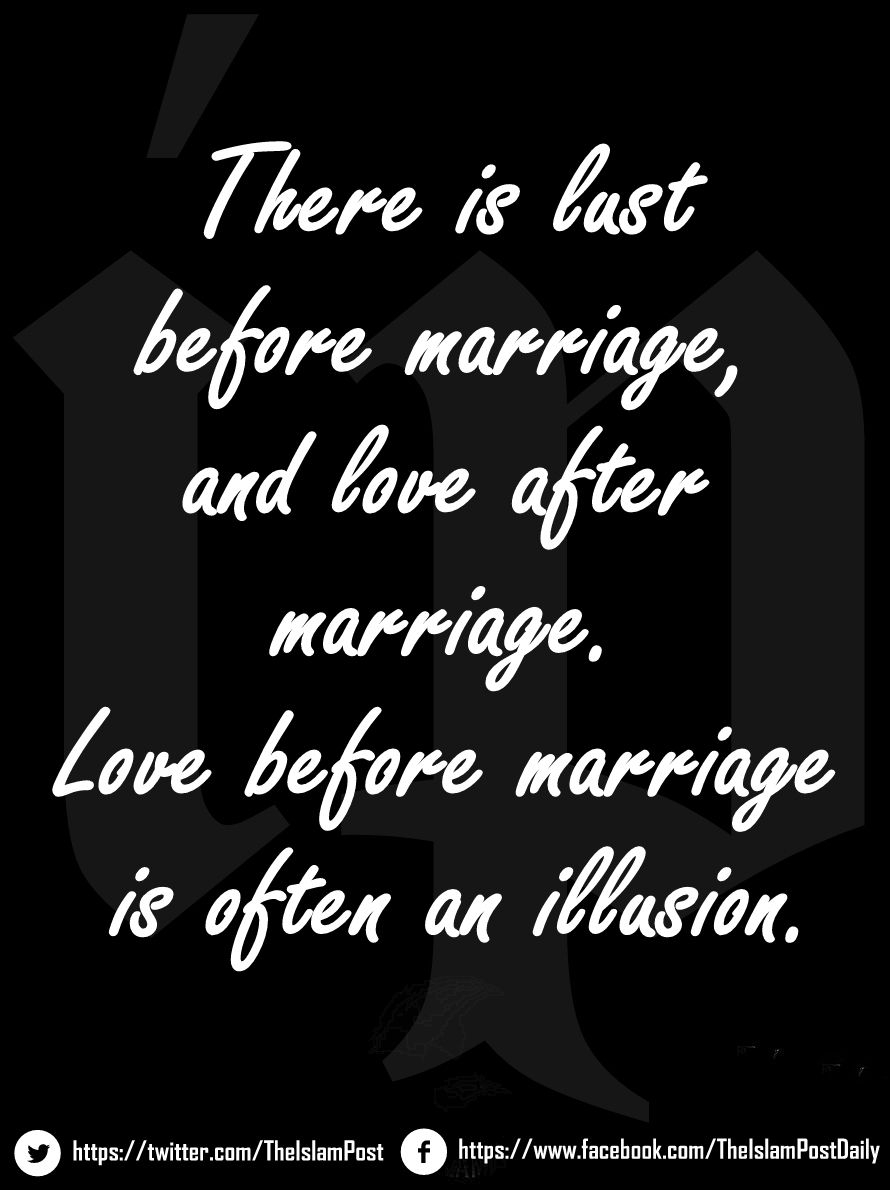 E D Dthere Is Before Marriage And Love After Marriage Love Before Marriage Is